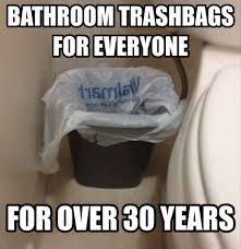 Bathroom Trashbags For Everyone For Over  Years ThanksWalMart - Bathroom trash bags