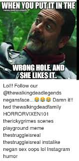 Wrong Hole Turtle Meme - when you put itin the thewalkingdeadlegends wrong hole and pshe