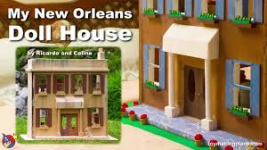 new orleans style floor plans wood toy plans build the new orleans doll house youtube