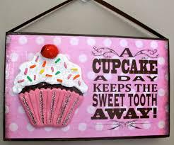 Cupcake Kitchen Rug Cupcake Hanging Sign Cupcake Saying Sweet Tooth A Cupcake