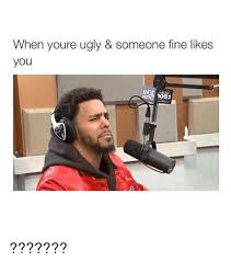 Ugly Girl Meme - when youre ugly someone fine likes you ugly meme on