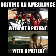 Ambulance Meme - 30 ems memes that ll make you smile