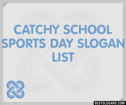 30 catchy school sports day slogans list taglines phrases