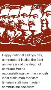 National Sibling Day Meme - happy national siblings day comrades it is also the 31st