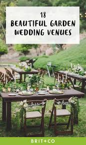 outdoor wedding venues 18 gorgeous garden wedding venues in the us brit co
