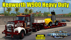 kenworth heavy haul trucks w900 day cab heavy duty standalone mod for american truck