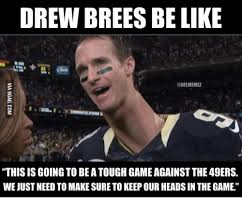 Drew Brees Memes - 25 best memes about drew brees meme drew brees memes