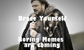 Brace Your Self Meme - meme happy new year 2018 funniest memes of all time