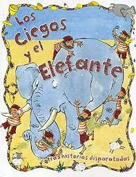 The Blind Men And The Elephant 9786076183809 Los Ciegos Y El Elefante The Blind Men And The