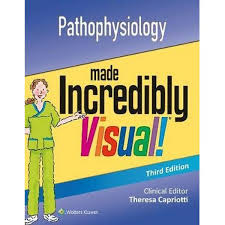 Anatomy And Physiology Made Incredibly Easy Pdf Booktopia Pathophysiology Made Incredibly Visual Incredibly