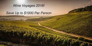 wine voyages 2016 2017 save up to 1000 per person https