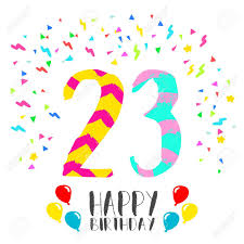 happy birthday number 23 greeting card for twenty three year