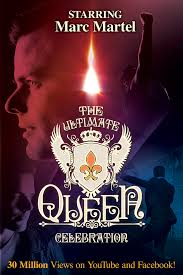 the ultimate queen celebration starring marc martel patchogue