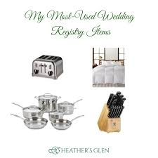 top wedding registry top 4 most used items from my wedding registry heathers glen