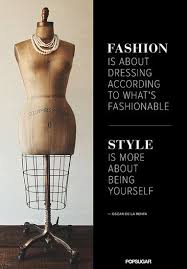 pattern fashion quotes 24 pin worthy fashion quotes that never go out of style talk about