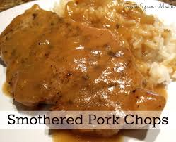 south your mouth smothered pork chops