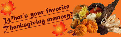 what is your favorite thanksgiving memory