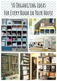 organize home 50 organizing ideas for every room in your house jamonkey