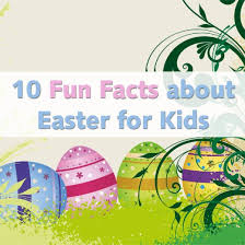 easter facts trivia 10 fun facts about easter for kids holidappy