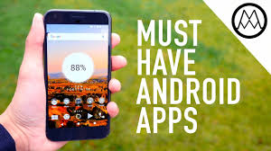 must android apps top 10 best android apps you must