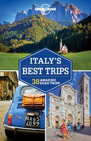 lonely planet italy s best trips travel guide lonely planet