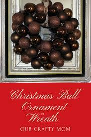 christmas ball ornament wreath our crafty mom