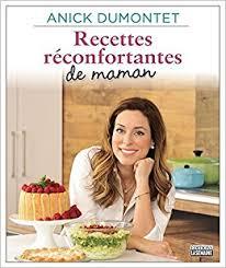 maman cuisine recettes réconfortantes de maman un hommage à la cuisine de nos