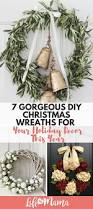 Holiday Decor Diy 7 Gorgeous Diy Christmas Wreaths For Your Holiday Decor This Year
