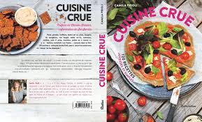 livre de cuisine du monde mon premier livre cuisine crue éd rustica sort le 18 mars