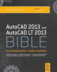 autocad 2013 and autocad lt 2013 bible the comprehensive