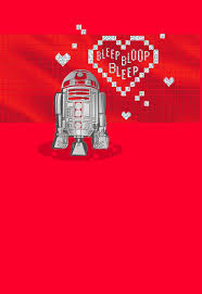 wars valentines day wars r2 d2 droid message s day card