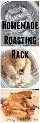 homemade roasting rack living well kitchen