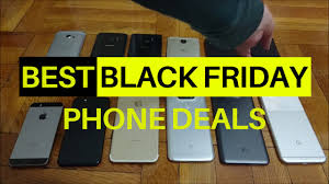 black friday deals phones top 10 best black friday deals for phones