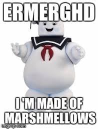 Stay Puft Marshmallow Man Meme - image tagged in stay puft marshmallow man imgflip