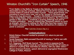 Summary Of Iron Curtain Speech Cold War U2014hot Topic President Truman U0027s Advisor Bernard Baruch