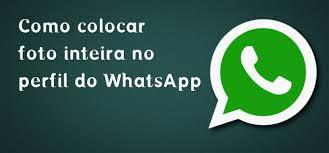 fotos para o perfil colocar foto inteira no perfil do whatsapp android e ios