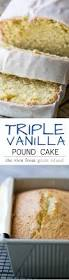 triple vanilla pound cake the view from great island