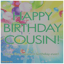 cousin birthday card birthday cards fresh birthday cards for cousin birthday cards