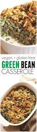 green beans for thanksgiving best recipe top 25 best green bean casserole ideas on pinterest green bean