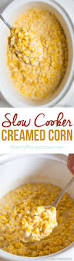 thanksgiving crock pot recipes slow cooker creamed corn a spicy perspective
