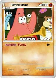 Pokemon Card Meme - pokémon patrick meme 1 1 funny my pokemon card