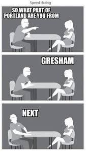 Speed Dating Meme - speed dating in portland portland problems portland problems