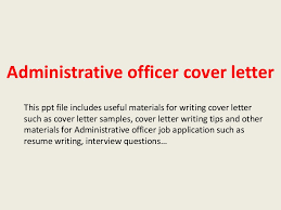 Administrative Officer Sample Resume by Administrativeofficercoverletter 140221033451 Phpapp02 Thumbnail 4 Jpg Cb U003d1392953717