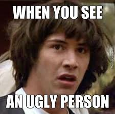 Meme Ugly - ugly people by radbrady meme center