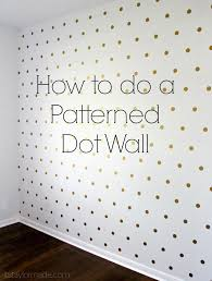 how to do a patterned dot wall walls patterns and gold how to do a patterned dot wall