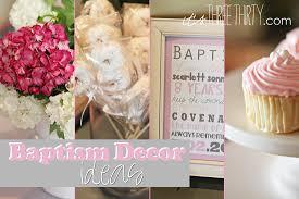 it u0027s three thirty baptism brunch and decor