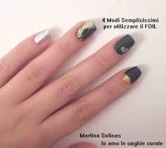 tutorial nail art 4 modi di utilizzare il foil sulle unghie