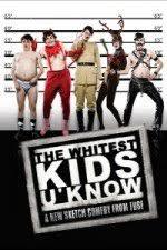 watch free the whitest kids u know 2007 watch for free