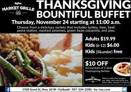 madison thanksgiving restaurants thanksgiving bountiful buffet hy vee market grille faribault mn