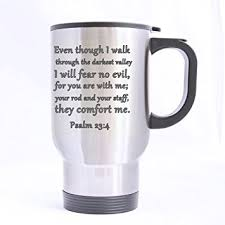 Your Rod And Your Staff Comfort Me Buy Bible Verse Even Though I Walk Through The Darkest Valley I